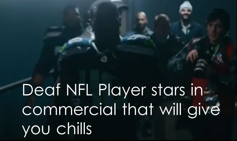deaf-nfl-player-commercial-give-you-chills